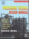 Pressure Vessel Design Manual (Elsevier, 3rd Ed.)